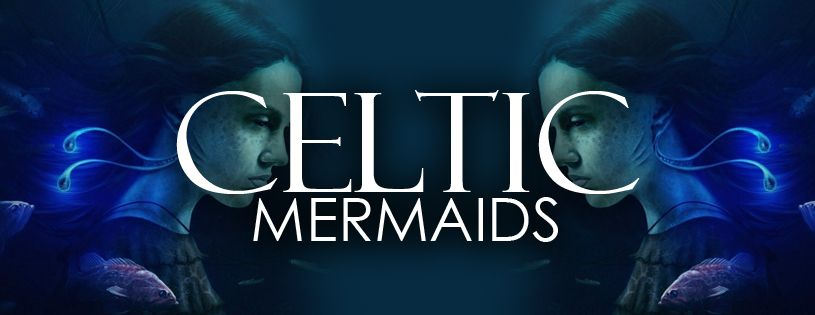 Celtic Mermaids