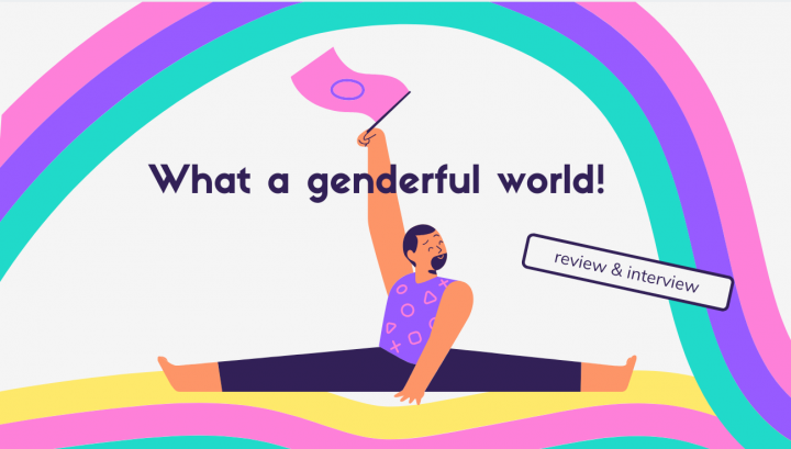 A review of What a Genderful World!
