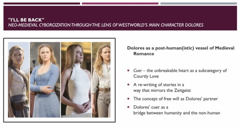 """""""I'll be back""""—Neo-medieval cyborgization through the lens of Westworld's main character Dolores"""